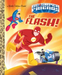 Book cover for The Flash! (DC Super Friends)