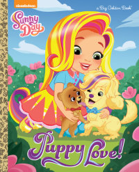 Book cover for Puppy Love! (Sunny Day)
