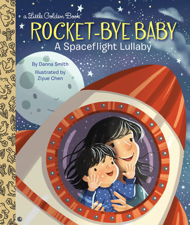 Rocket-Bye Baby: A Spaceflight Lullaby