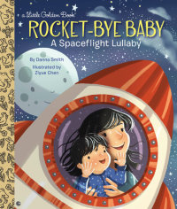 Book cover for Rocket-Bye Baby: A Spaceflight Lullaby