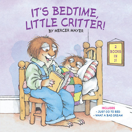 It's Bedtime, Little Critter (Little Critter)