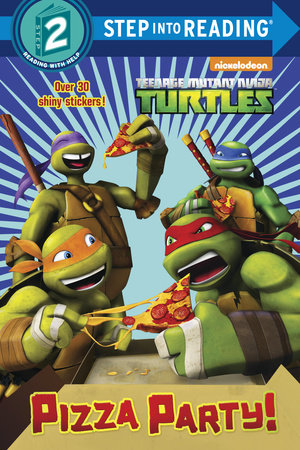 Pizza Party! (Teenage Mutant Ninja Turtles)