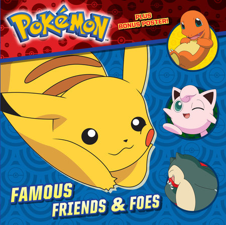 Famous Friends & Foes (Pokémon)