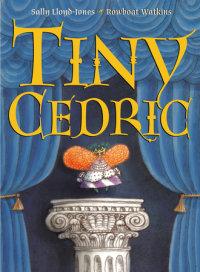 Cover of Tiny Cedric
