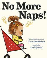 Cover of No More Naps! cover