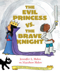 Cover of The Evil Princess vs. the Brave Knight (Book 1) cover