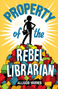 Cover of Property of the Rebel Librarian cover
