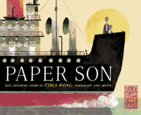 Cover of Paper Son: The Inspiring Story of Tyrus Wong, Immigrant and Artist cover
