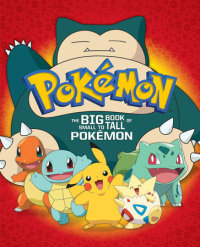 Book cover for The Big Book of Small to Tall Pokémon (Pokémon)