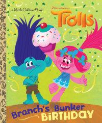Book cover for Branch\'s Bunker Birthday (DreamWorks Trolls)