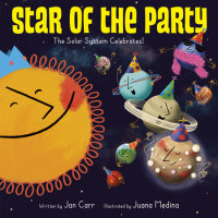 Book cover for Star of the Party: The Solar System Celebrates!