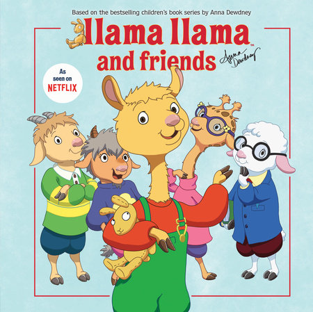 Llama Llama and Friends