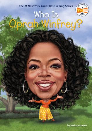 Who Is Oprah Winfrey?