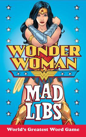 Wonder Woman Mad Libs