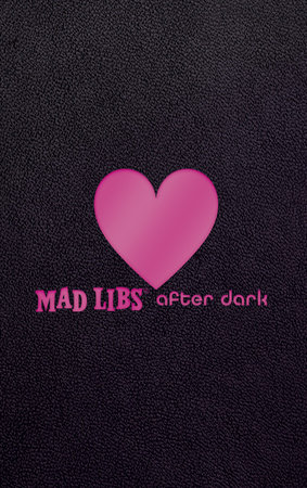 Mad Libs After Dark