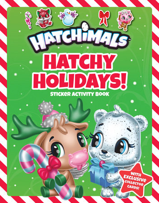 Hatchy Holidays!