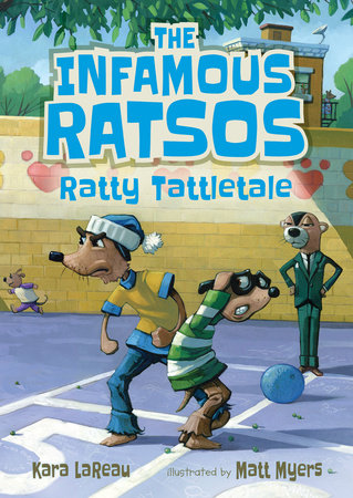 The Infamous Ratsos: Ratty Tattletale