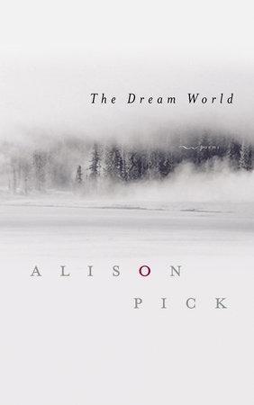 the dream world pick alison