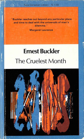 Image result for Ernest Buckler had written The Cruelest Month
