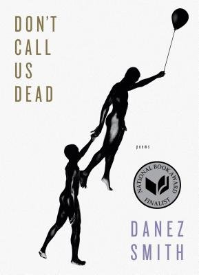 Cover of Don't Call Us Dead: Poems