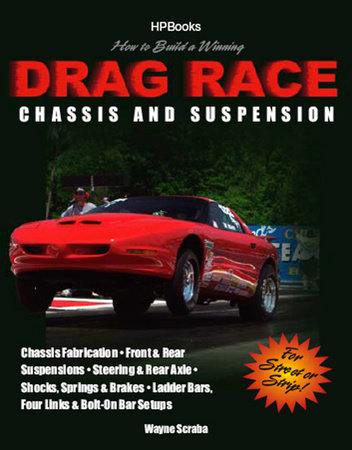 How to Build a Winning Drag Race Chassis and Suspension by