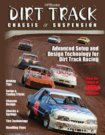 Dirt Track Chassis and SuspensionHP1511 by The Editor of Circle
