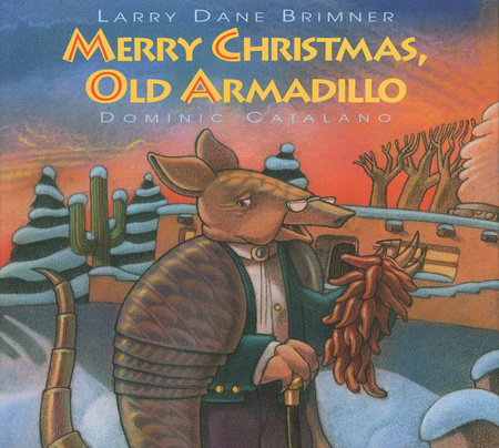 Merry Christmas, Old Armadillo