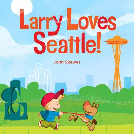 Larry Loves Seattle!