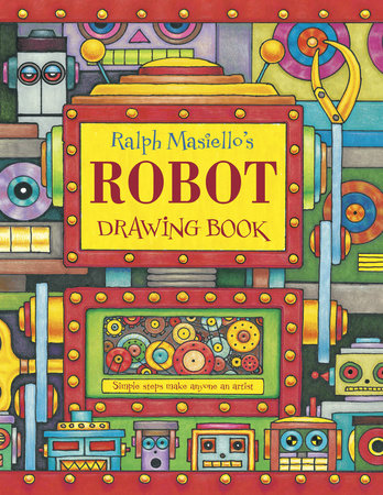 Ralph Masiello's Robot Drawing Book