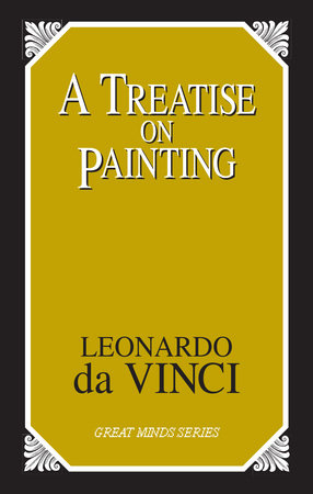 a treatise on painting great minds series