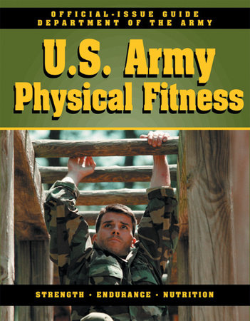 Amazon. Com: official u. S. Army physical fitness guide.