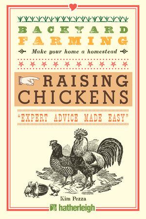 Backyard Farming: Raising Chickens by Kim Pezza | Penguin