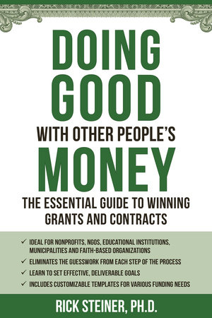 Doing Good With Other People's Money by Richard Steiner, Ph
