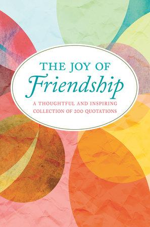 The Joy of Friendship