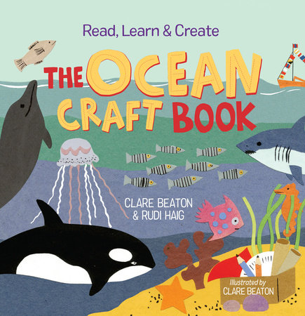 Read, Learn & Create--The Ocean Craft Book