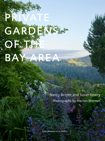 Private Gardens of the Bay Area