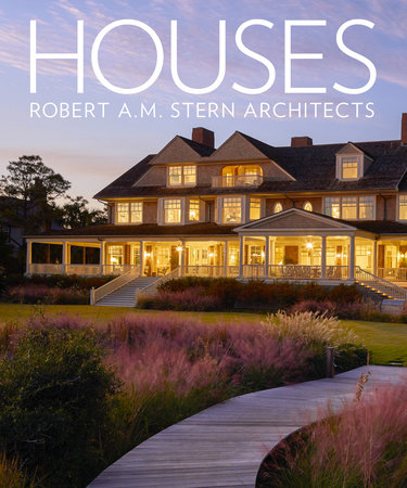Houses: Robert A.M. Stern Architects