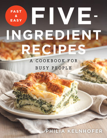 Fast and easy five ingredient recipes penguin random house canada forumfinder Images