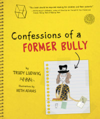 Cover of Confessions of a Former Bully cover