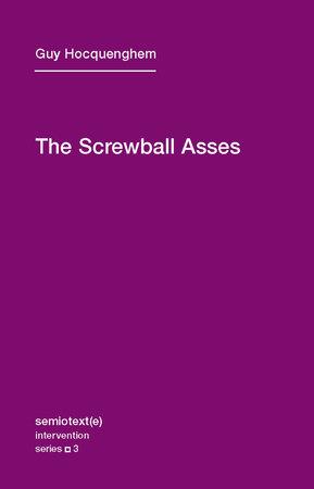 The Screwball Asses