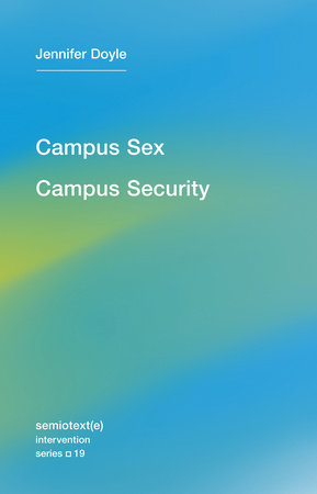 Campus Sex, Campus Security
