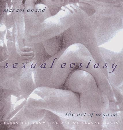 Excerpt The Art Of Everyday Ecstasy