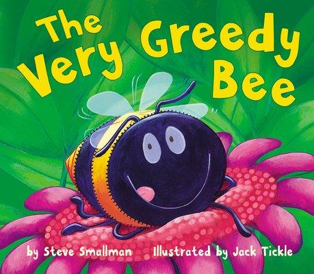The Very Greedy Bee
