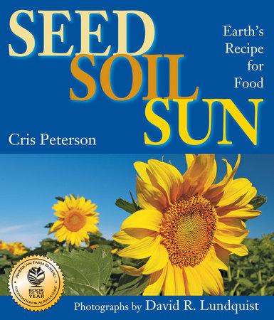 Seed, Soil, Sun