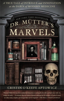 6e244d89f2c Excerpt from Dr. Mutter's Marvels | Penguin Random House Canada