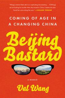 Excerpt from Beijing Bastard   Penguin Random House Canada
