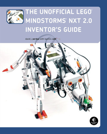 The Unofficial LEGO MINDSTORMS NXT 2 0 Inventor's Guide - Penguin