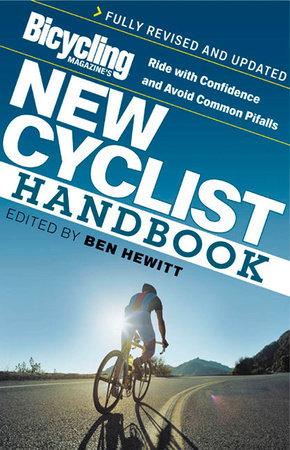 Bicycling Magazine's New Cyclist Handbook