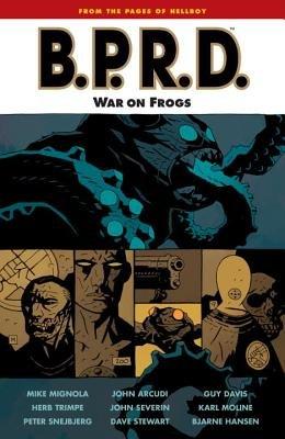 B.P.R.D. Volume 12: War on Frogs