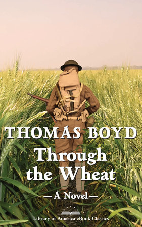 Through the Wheat: A Novel